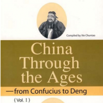 China through the Ages: from Confucius to Deng