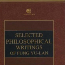 Selected Philosophical Weitings of Fung Yu-lan