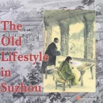 The Old Lifestyle in Suzhou